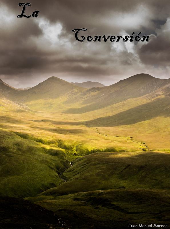 Portada libro | La Conversión. Juan Manuel Moreno - Escritor lectura bíblica